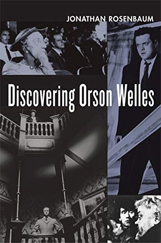 9780520251236: Discovering Orson Welles