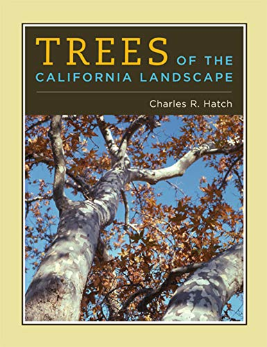 9780520251243: Trees of the California Landscape: A Photographic Manual of Native and Ornamental Trees