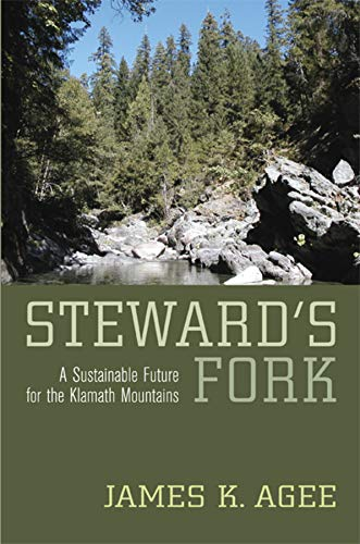 9780520251250: Steward's Fork: A Sustainable Future for the Klamath Mountains