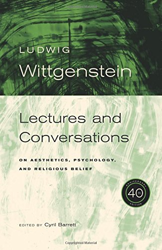 9780520251816: Lectures & Conversations: On Aesthetics, Psychology and Religious Belief: Lectures and Conversations on Aesthetics, Psychology and Religious Belief