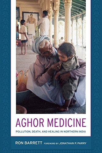 9780520252196: Aghor Medicine: Pollution, Death, and Healing in Northern India