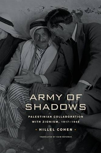 9780520252219: Army of Shadows: Palestinian Collaboration with Zionism, 1917–1948
