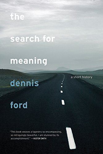 9780520253001: The Search for Meaning: A Short History