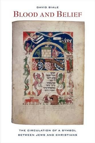 9780520253049: Blood and Belief: The Circulation of a Symbol between Jews and Christians