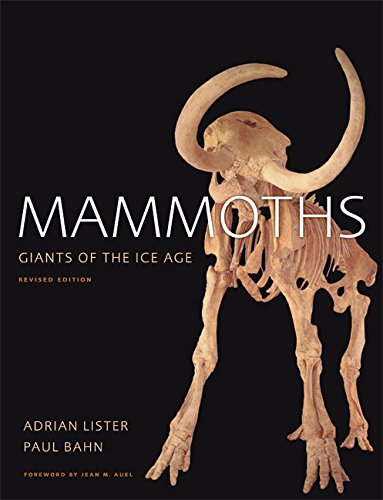 9780520253193: Mammoths: Giants of the Ice Age
