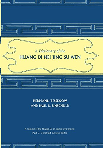 9780520253582: A Dictionary of the Huang Di Nei Jing Su Wen