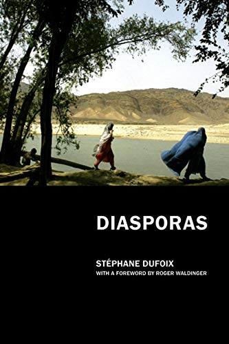 Diasporas: Dufoix, Stéphane.; translated by William Rodarmor