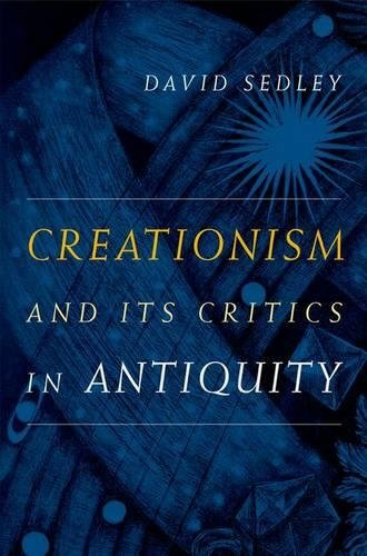9780520253643: Creationism and Its Critics in Antiquity