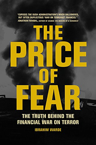 9780520253704: The Price of Fear: The Truth behind the Financial War on Terror