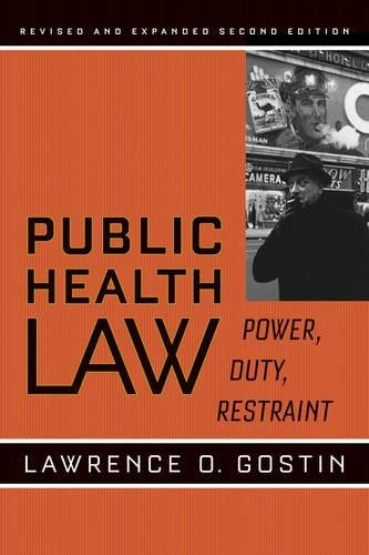 9780520253766: Public Health Law: Power, Duty, Restraint (California/Milbank Books on Health and the Public)