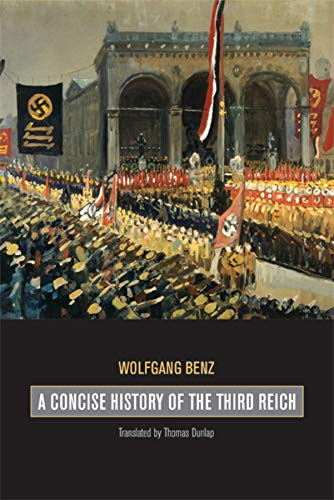 9780520253834: A Concise History of the Third Reich (Weimar and Now: German Cultural Criticism)