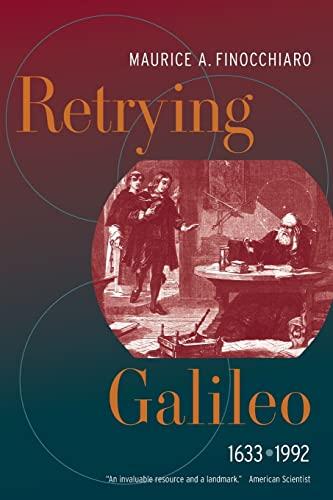 9780520253872: Retrying Galileo, 1633–1992