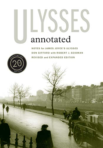 9780520253971: Ulysses Annotated - Notes for James Joyce?s Ulysses (20th Anniversary Edition)