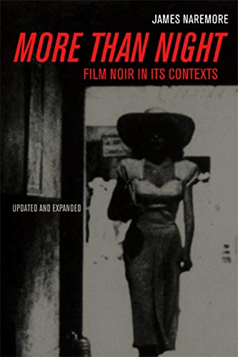 9780520254022: More than Night: Film Noir in Its Contexts