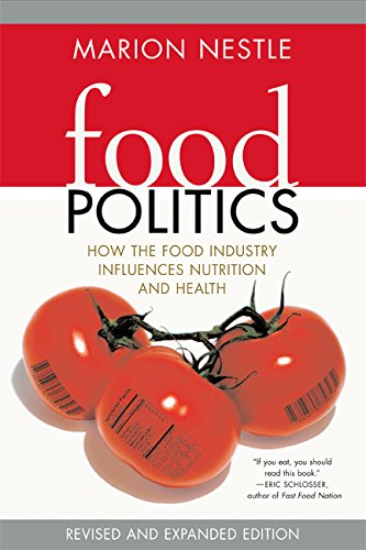 9780520254039: Food Politics: How the Food Industry Influences Nutrition and Health (California Studies in Food and Culture)
