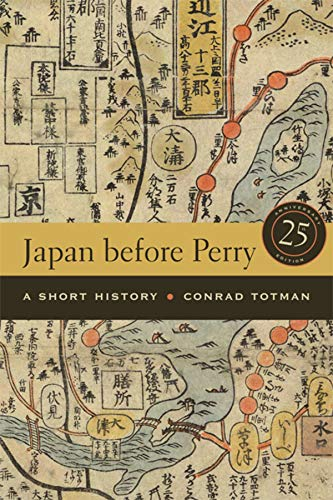 9780520254077: Japan before Perry: A Short History, 25th Anniversary Edition