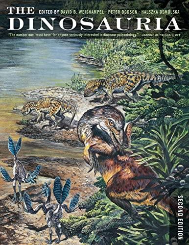9780520254084: The Dinosauria