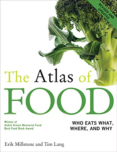 9780520254091: The Atlas of FOOD Who Eats What, Where and Why