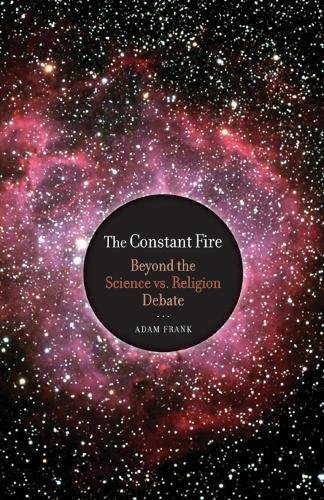 Constant Fire : Beyond the Science vs.: Frank, Adam