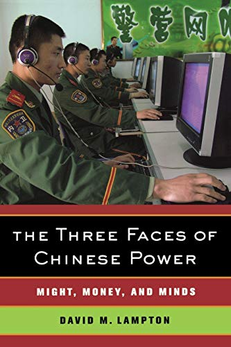 9780520254428: The Three Faces of Chinese Power: Might, Money, and Minds