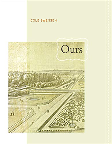 9780520254640: Ours (New California Poetry)
