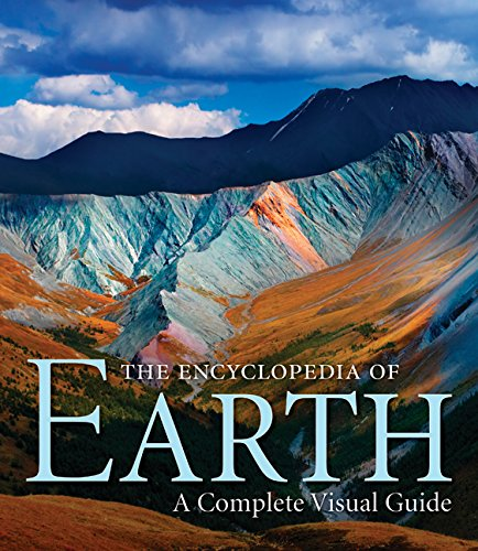 The Encyclopedia of Earth: A Complete Visual Guide (Hardback): Michael Allaby, Robert Coenraads, ...