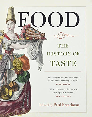 9780520254763: Food: The History of Taste