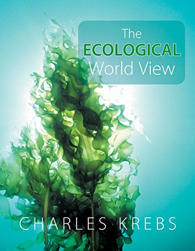 9780520254794: The Ecological World View