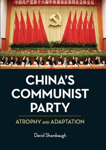 9780520254923: China's Communist Party: Atrophy and Adaptation
