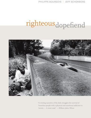 9780520254985: Righteous Dopefiend (California Series in Public Anthropology)
