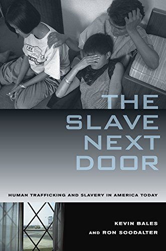 9780520255159: Slave Next Door: Human Trafficking and Slavery in America Today