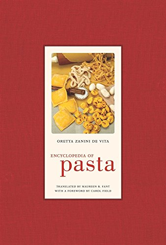 9780520255227: Encyclopedia of Pasta