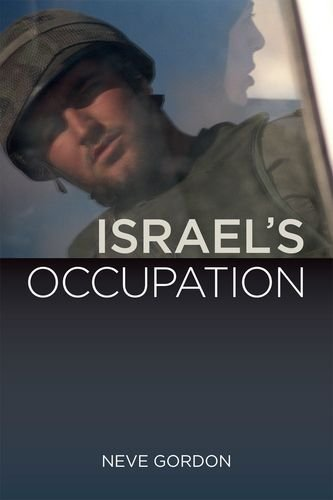 9780520255302: Israel's Occupation