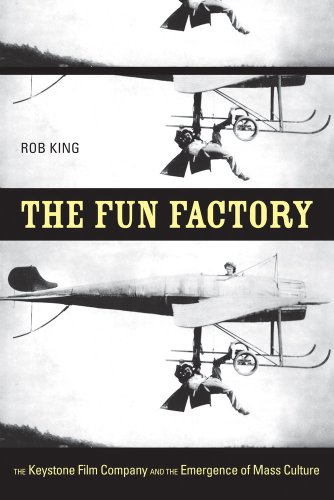 9780520255371: The Fun Factory: The Keystone Film Company and the Emergence of Mass Culture
