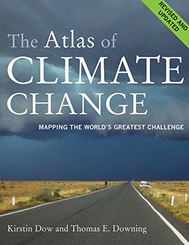 9780520255586: The Atlas of Climate Change: Mapping the World's Greatest Challenge