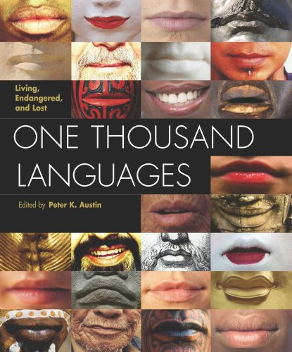 9780520255609: One Thousand Languages: Living, Endangered, and Lost