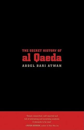 9780520255616: The Secret History of al Qæda, Updated Edition