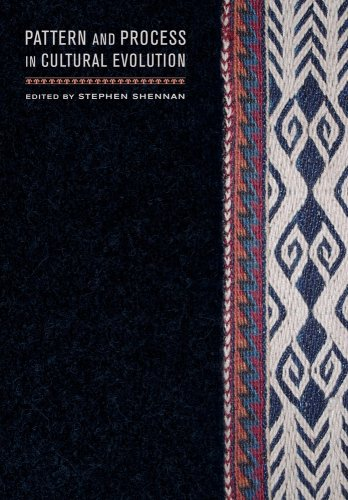 9780520255999: Pattern and Process in Cultural Evolution (Origins of Human Behavior and Culture)