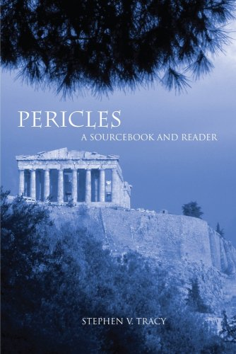 Pericles: A Sourcebook and Reader: Stephen V. Tracy
