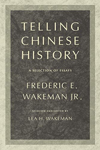 9780520256064: Telling Chinese History: A Selection of Essays