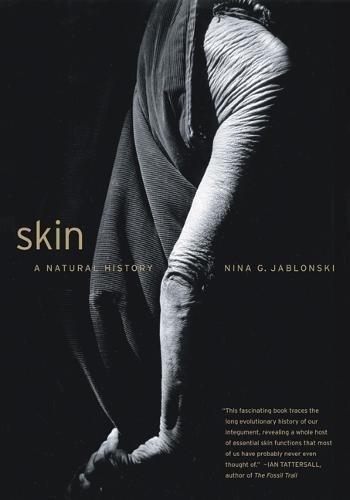 9780520256248: Skin: A Natural History