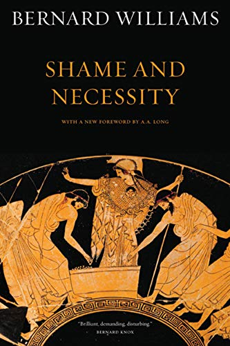 9780520256439: Shame and Necessity (Sather Classical Lectures)