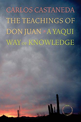9780520256460: The Teachings of Don Juan A Yaqui Way of Knowledge 40th Anniversary Edition: A Yaqui Way of Knowledge