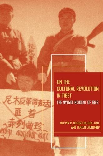 9780520256828: On the Cultural Revolution in Tibet: The Nyemo Incident of 1969