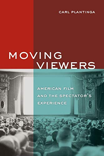 9780520256965: Moving Viewers: American Film and the Spectator's Experience
