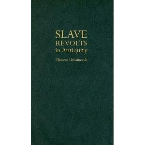 9780520257016: Slave Revolts in Antiquity