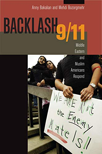 9780520257351: Backlash 9/11: Middle Eastern and Muslim Americans Respond