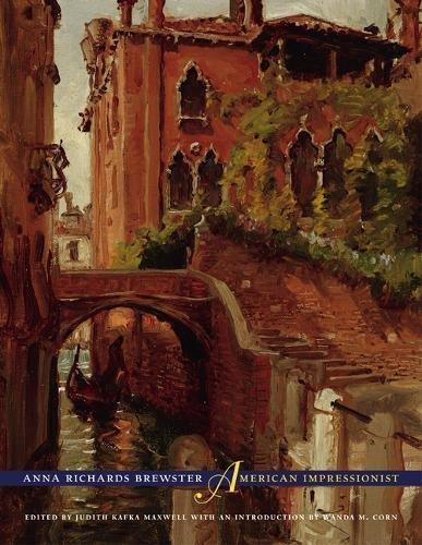 9780520257498: Anna Richards Brewster, American Impressionist
