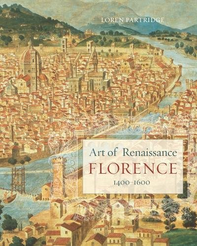 9780520257733: Art of Renaissance Florence, 1400–1600