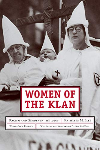 9780520257870: Women of the Klan: Racism and Gender in the 1920s